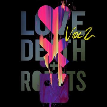 Love Death+Robots Vol.2